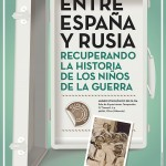 ENTRE ESPAÑA Y RUSIA, OLIVA (VALENCIA), 26 DEMARZO A 17 DE MAYO DE 2015