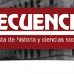 SECUENCIA. REVISTA DE HISTORIA Y CIENCIAS SOCIALES: CALL FOR ACADEMIC PAPERS