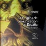 XXI SIGLOS DE LA COMUNICACIÓN EN ESPAÑA
