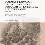 """PRESENTACIÓN DEL LIBRO """"FORMAS Y ESPACIOS DE LA EDUCACIÓN POPULAR EN LA EUROPA MEDITERRÁNEA"""""""