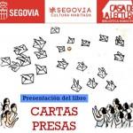 """PRESENTACIÓN DEL LIBRO """"CARTAS PRESAS. LA CORRESPONDENCIA CARCELARIA EN LA GUERRA CIVIL Y EL FRANQUISMO"""""""