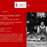 """EXPOSICIÓN """"MUJER Y TRABAJO EN ESPAÑA (1875-2015)"""""""