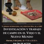 """V JORNADA INTERNACIONAL DE LITERATURA ORAL DE LA UAH: """"INVESTIGACIÓN Y TRABAJO DE CAMPO EN EL VIEJO Y EL NUEVO MUNDO"""""""