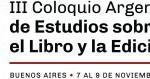III CAELE: COLOQUIO ARGENTINO DE ESTUDIOS SOBRE EL LIBRO Y LA EDICIÓN